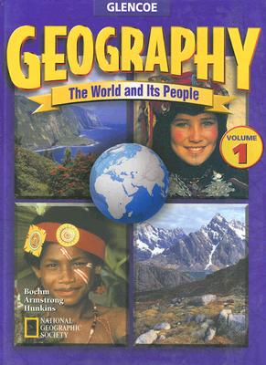 Image for Geography: The World and Its People, Volume 1, Student Edition