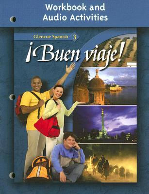 Image for �¡Buen viaje! Level 3, Workbook and Audio Activities (GLENCOE SPANISH)