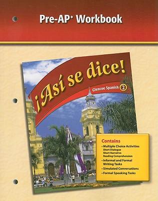 Image for Asi Se Dice!, Glencoe Spanish 2, Pre-AP Workbook (Spanish and English Edition)