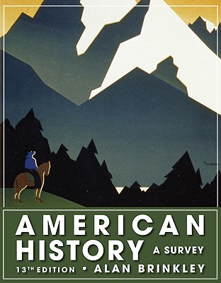 Image for American History: A Survey, 13th Edition (NASTA Hardcover Reinforced High School Binding)