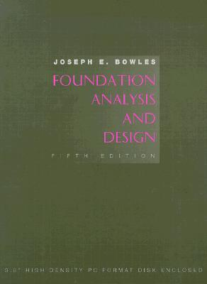 Image for Foundation Analysis and Design [Paperback] Bowles, Joseph E.