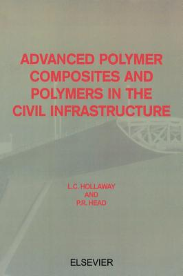 Image for Advanced Polymer Composites and Polymers in the Civil Infrastructure