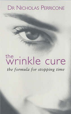 Image for The Wrinkle Cure: The Formula for Stopping Time