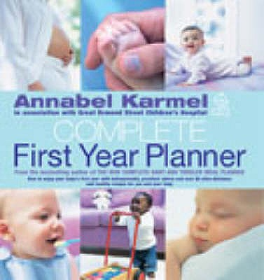 Image for Annabel Karmel's Complete First Year Planner