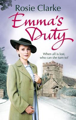 Emma's Duty: (Emma Trilogy 3), Clarke, Rosie