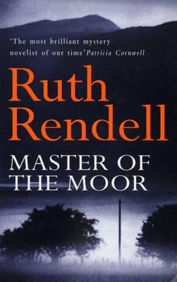 Master of the Moor, Rendell, Ruth