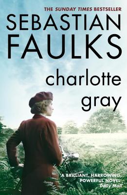 Charlotte Gray, Faulks, Sebastian