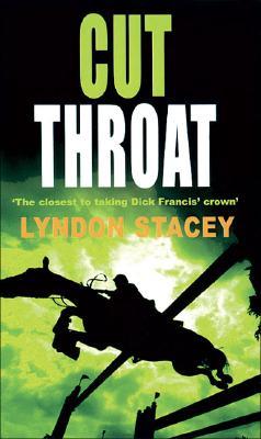 Cut Throat, Lyndon Stacey