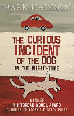 Image for CURIUOUS INCIDENT OF THE DOG IN THE NIGHT TIME