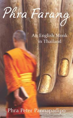 Image for Phra Farang: An English Monk in Thailand