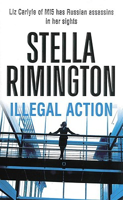ILLEGAL ACTION, Rimington, Stella