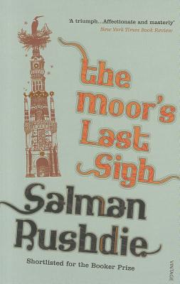 Moor's Last Sigh, Rushdie, Salman