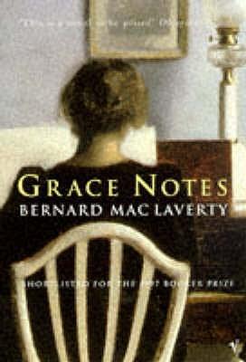 Grace Notes, Bernard MacLaverty