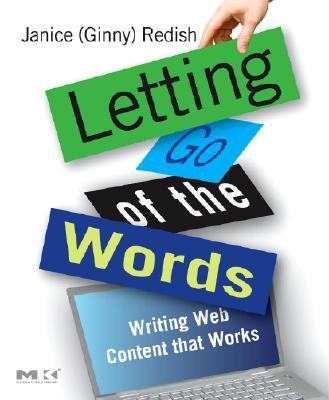 Image for Letting Go of the Words Writing Web Content That Works