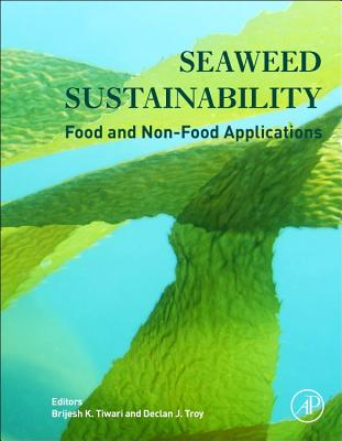 Image for Seaweed Sustainability: Food and Non-Food Applications