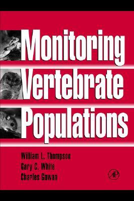 Monitoring Vertebrate Populations, Thompson, W. L., G. C. White and C. Gowan