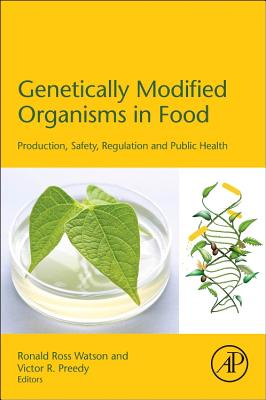 Image for Genetically Modified Organisms in Food: Production, Safety, Regulation and Public Health