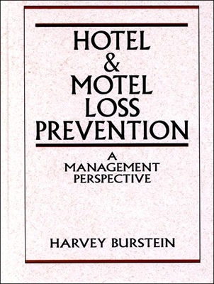 Image for Hotel and Motel Loss Prevention: A Management Perspective