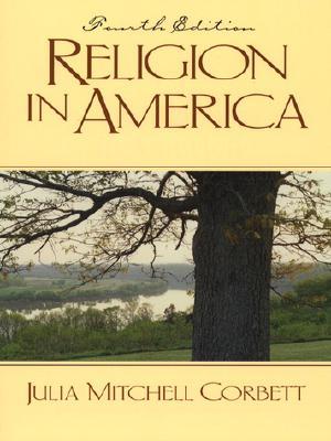 Religion in America (4th Edition), Hemeyer, Julia Corbett; Corbett, Julia Mitchell