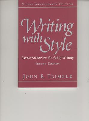 Image for Writing with Style: Conversations on the Art of Writing (2nd Edition)
