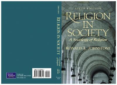 Religion in Society: A Sociology of Religion, Johnstone, Ronald L.