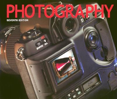 Photography (7th Edition), Barbara London, John Upton, Ken Kobre, Betsy Brill