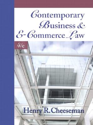 Image for Contemporary Business and E-Commerce Law: The Legal, Global, Digital and Ethical Environment (4th Edition)