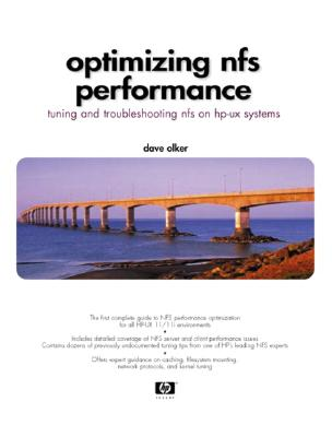 Optimizing NFS Performance: Tuning and Troubleshooting NFS on HP-UX Systems