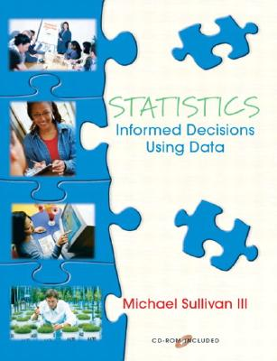 Image for Statistics: Informed Decisions Using Data