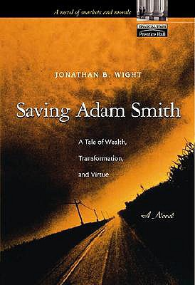 Image for Saving Adam Smith: A Tale of Wealth, Transformatio