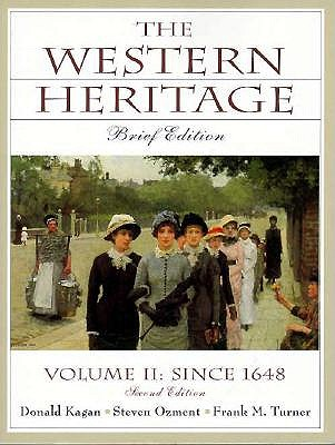 Image for Western Heritage, The: Brief Edition, Vol. II Since 1648, Chaps. 13-31