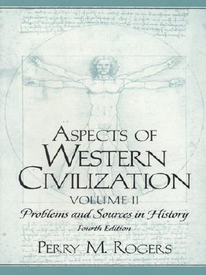 Image for Aspects of Western Civilization: Problems and Sources in History, Volume II (4th Edition)