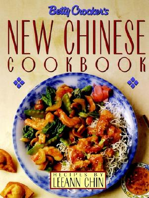 Image for Betty Crocker's New Chinese Cookbook: Recipes by Leeann Chin