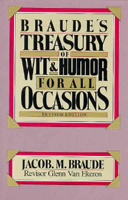 Image for Braude's Treasury of Wit and Humor for All Occasions