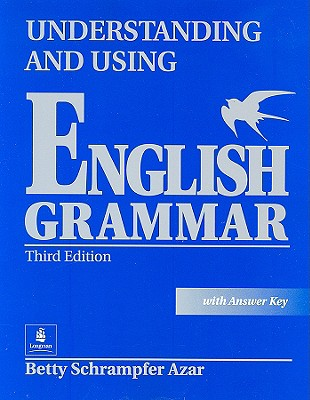 Image for Understanding and Using English Grammar, Third Edition (Full Student Book with Answer Key)