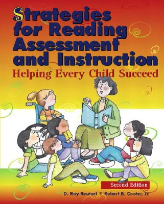 Image for Strategies for Reading Assessment and Instruction: Helping Every Child Succeed (2nd Edition)