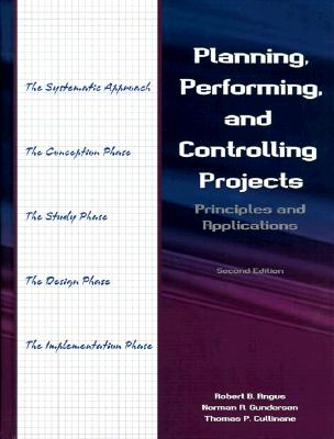 Image for Planning Performing And Controlling Projects, 2/E : Principles & Applications