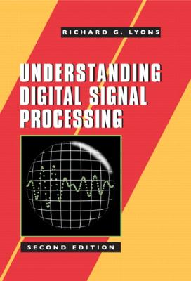 Image for Understanding Digital Signal Processing (2nd Edition)