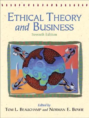 Image for Ethical Theory and Business (7th Edition)