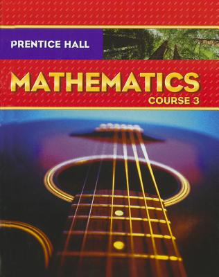 Image for Prentice Hall Math, Course 3, Student Edition