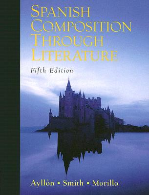 Image for Spanish Composition Through Literature (5th Edition)