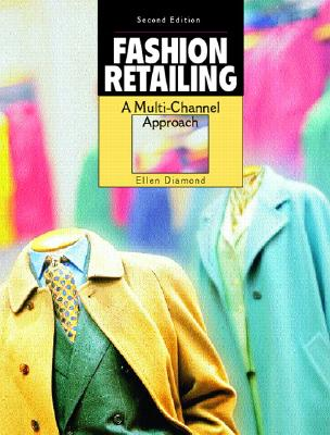 Image for Fashion Retailing: A Multi-channel Approach