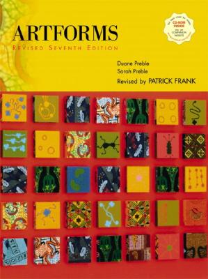 Artforms: An Introduction to the Visual Arts, Revised (7th Edition), Preble, Duane; Preble, Sarah; Frank, Patrick L.