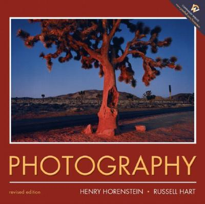 Photography: Revised Edition, Horenstein, Henry; Hart, Russell