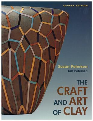 Image for The Craft and Art of Clay (4th Edition)
