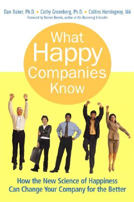 Image for What Happy Companies Know: How The New Science Of