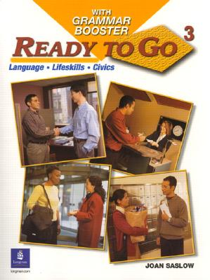 Ready to Go 3 with Grammar Booster, Joan M. Saslow (Author)