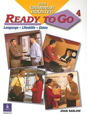 Ready to Go 4 with Grammar Booster, Joan M. Saslow (Author)