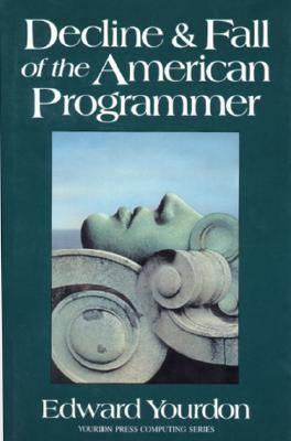 Image for Decline and Fall of the American Programmer