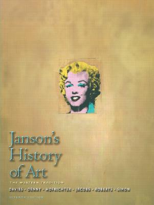 Janson's History Of Art: Western Tradition, Volume, Davies, Penelope J.E.